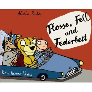 Nadia Budde: Flosse, Fell und Federbett (Peter Hammer Verlag)