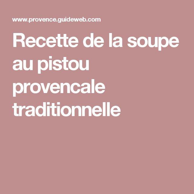 Recette de la soupe au pistou provencale traditionnelle