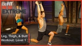 Leg, Thigh and Butt Workout Level 1| BeFit in 30 Extreme----Intense workouts!! Starting this challenge today! :)