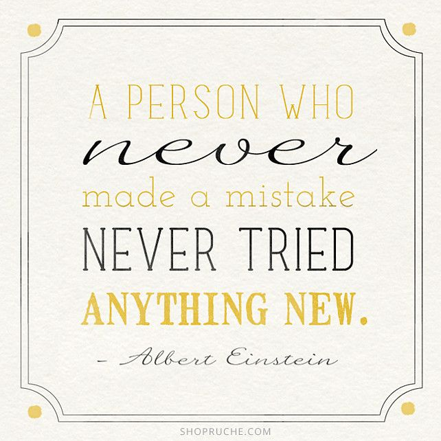 A Person Who Never Made Mistake Quotes Life Wise New Einstein