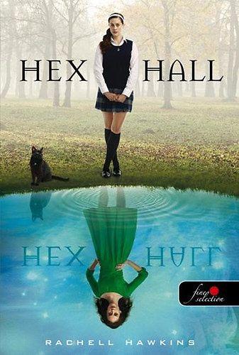 (11) Hex Hall · Rachel Hawkins · Könyv · Moly