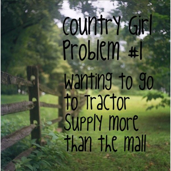 Country Girl Problem #1 by mackenzar12 on Polyvore featuring art and country