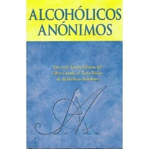 Alcoholicos Anonimos - in any language, this book saves lives by the score. Drug rehab in paradise, Serenity Vista. CLICK HERE: www.serenityvista.com