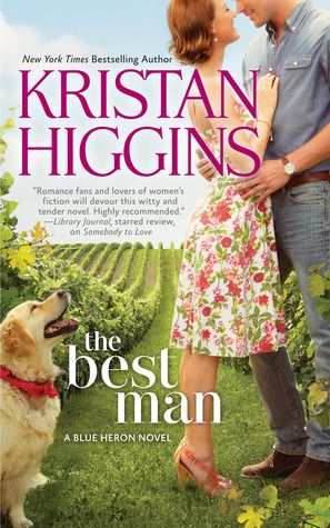 June 2013: The Best Man by Kristan Higgins. This cute, funny love story set in New York's wine country has quirky characters and a nice, warm, community feeling.