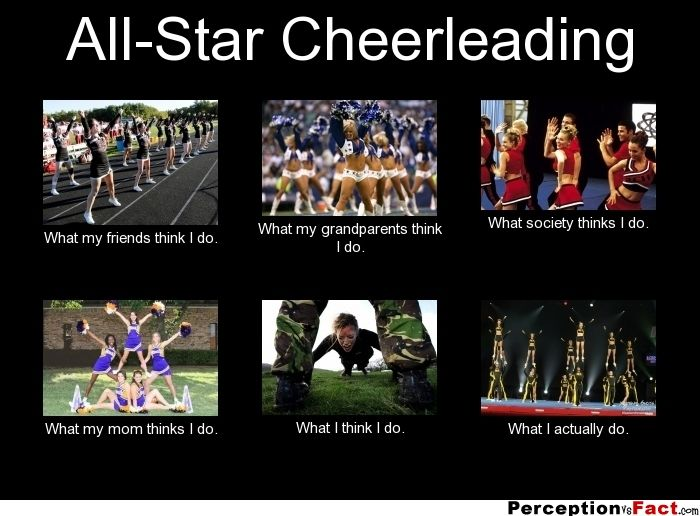 AllStar Cheerleading... What people think I do, what I