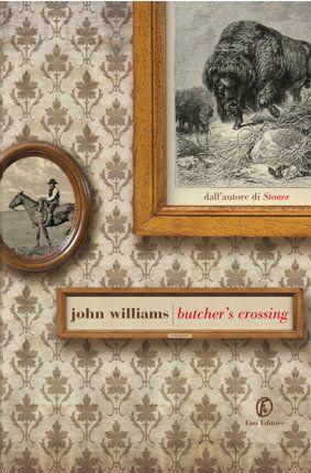 Butcher's Crossing - gennaio https://www.goodreads.com/topic/show/2138183-butcher-s-crossing-di-john-williams---commenti-e-discussione