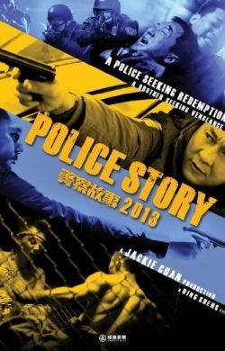 İntikam Saati – Police Story 2013 Türkçe Dublaj izle