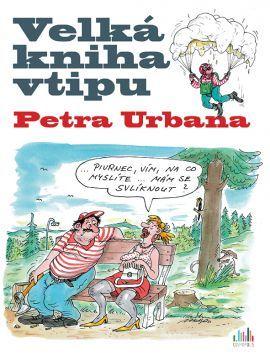 Velká kniha vtipu Petra Urbana