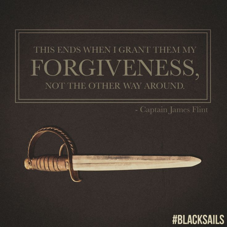 Black Sails. quote. Starz. Black Sails Pinterest
