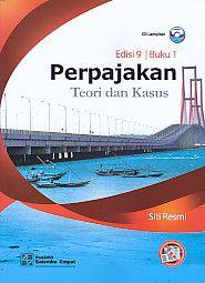 Perpajakan – Teori dan Kasus Edisi 9 Buku1 Beserta CD Lampiran, Siti Resmi
