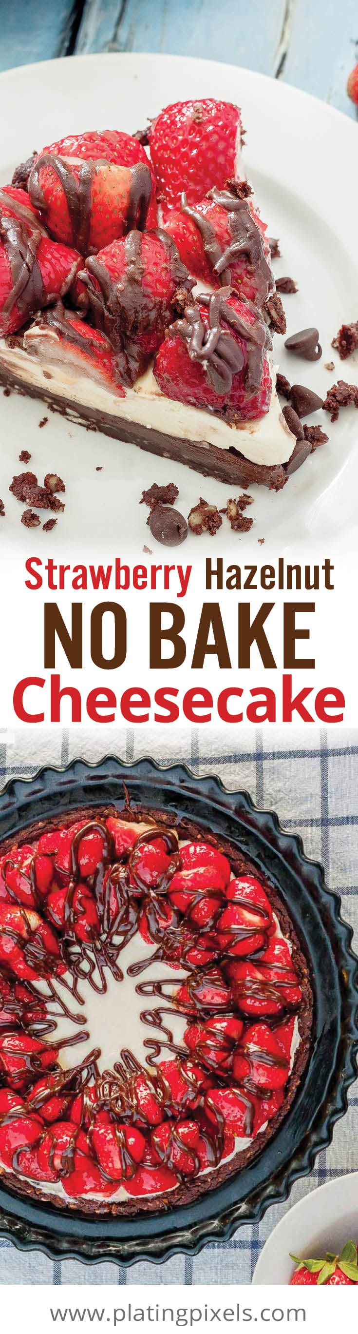 Fresh seasonal summer dessert. Easy Strawberry Hazelnut No Bake Cheesecake with graham cracker crust, Nutella hazelnut spread, cream cheese, sour cream, whipped cream, fresh strawberries and chocolate drizzle. No baking required and only minutes of prep! Serve with new DREYER's ice cream flavors #ad #SweeterTogether - www.platingpixels.com
