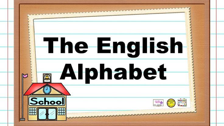 English Alphabet Song -  La Canción del alfabeto en inglés