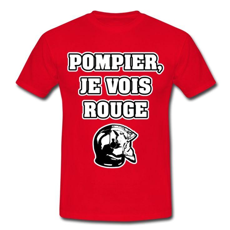 POMPIER, JE VOIS ROUGE, T-shirt à s'offrir ici : https://shop.spreadshirt.fr/jeux-de-mots-francois-ville/les+t-shirts+pour+pompiers?q=T516877  #pompiers #leshommesdufeu #tshirt #sirène #alarme #feu #flammes #incendie #foyer #échelle #lance #rampe #sapeur #casque #caserne #secours #ambulancier #brancardier #volontaire #bénévole #braise #bouche #JEUXDEMOTS #FRANCOISVILLE #HUMOUR #DRÔLE #CITATION