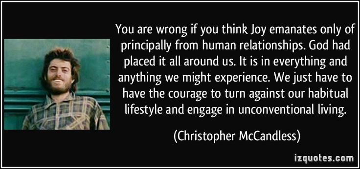 Chris McCandless Quotes | ... com quote 251740 img src http izquotes com quotes pictures quote you