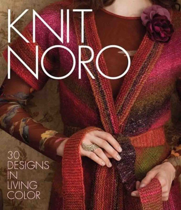 【转载】Knit Noro 30 Designs in Living Color 2011 段染女装/围巾/帽子/手套/袜子 - 编织幸福的日志 - 网易博客