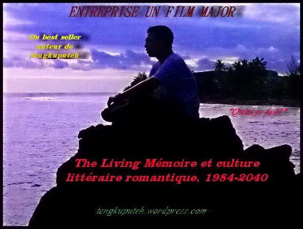 THE LIVING MEMOIRS   Tengkuputeh