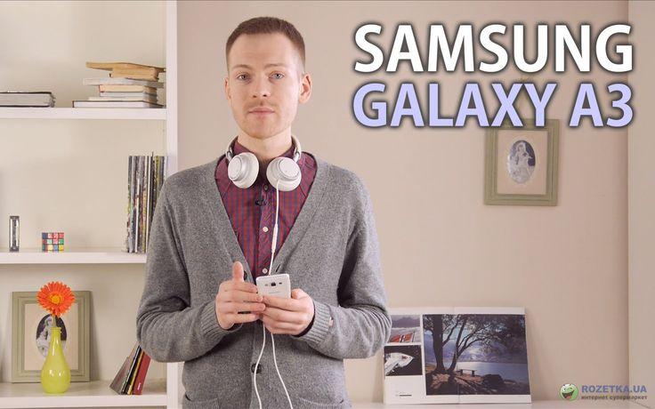 Samsung Galaxy A3 https://www.youtube.com/watch?v=QswnNCE5lP4 #Samsung Galaxy A3