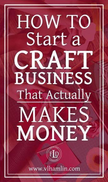 So starten Sie ein Handwerksbetrieb, der tatsächlich Geld verdient #makemoney   – Life hacks