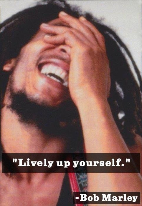 Bob Marley quote on enjoying life: Happy Friday! Love this simple message from the reggae legend. A little reminder to shake ourselves up a little bit and enjoy life. The lyrics are from the song with the same title and the album 'Natty Dread'. Read another quote reflecting Marley's approach to life here. Be happy! …