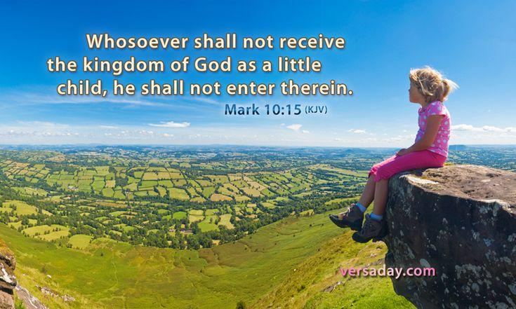 Mark 10:15 - Verse for March 19 | God Rocks! | Pinterest ...