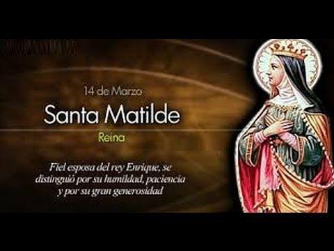 Santa Matilde,14 de Marzo,Vidas Ejemplares