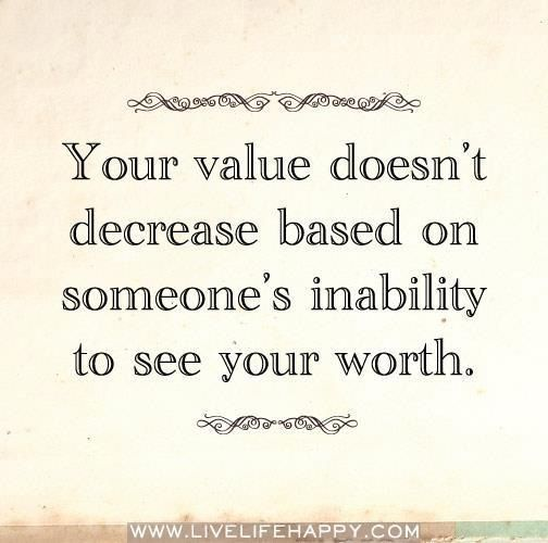 Quotes About Not Really Knowing Someone: Value Yourself Quotes. QuotesGram