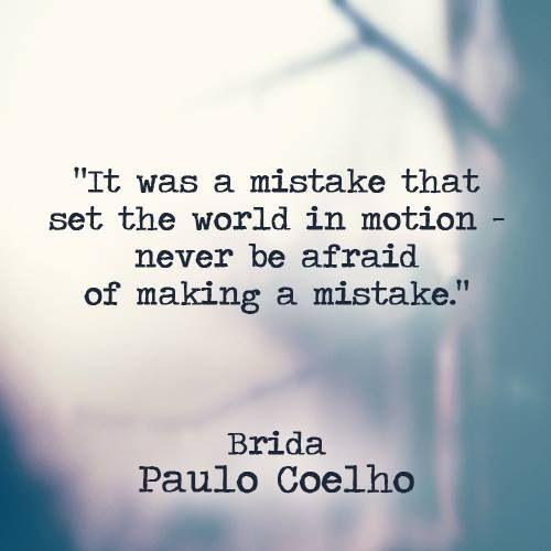 Paulo Coelho Inspirational Quotes: 73 Best Paulo Coelho Wisdom Images On Pinterest