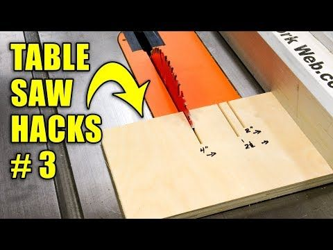(2) 5 Quick Table Saw Hacks Part 3 / Woodworking Tips and Tricks - YouTube