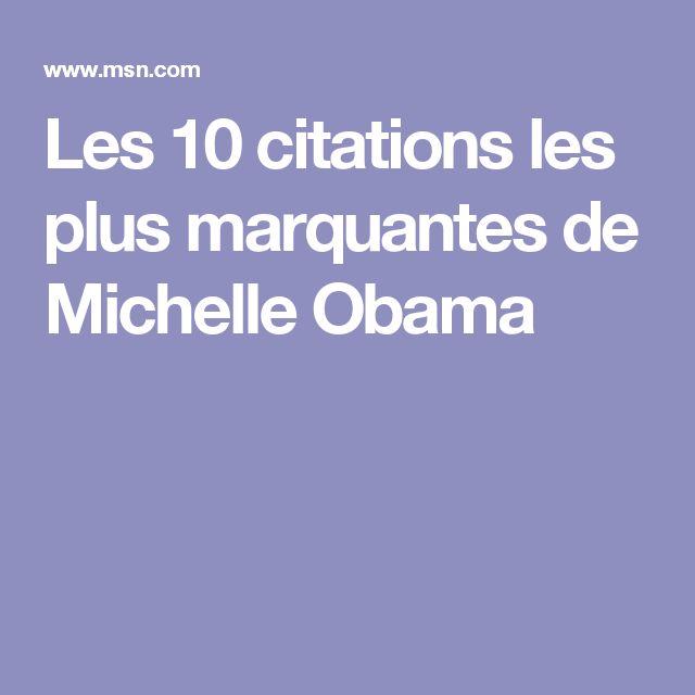 Les 10 citations les plus marquantes de Michelle Obama