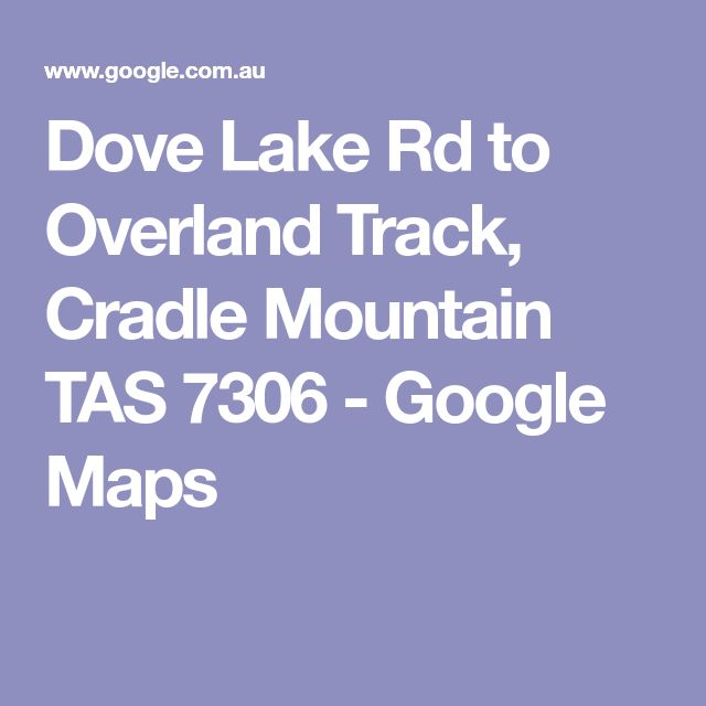 Early morning or dusk walk to see wombats Dove Lake Rd to Overland Track, Cradle Mountain TAS 7306 - Google Maps