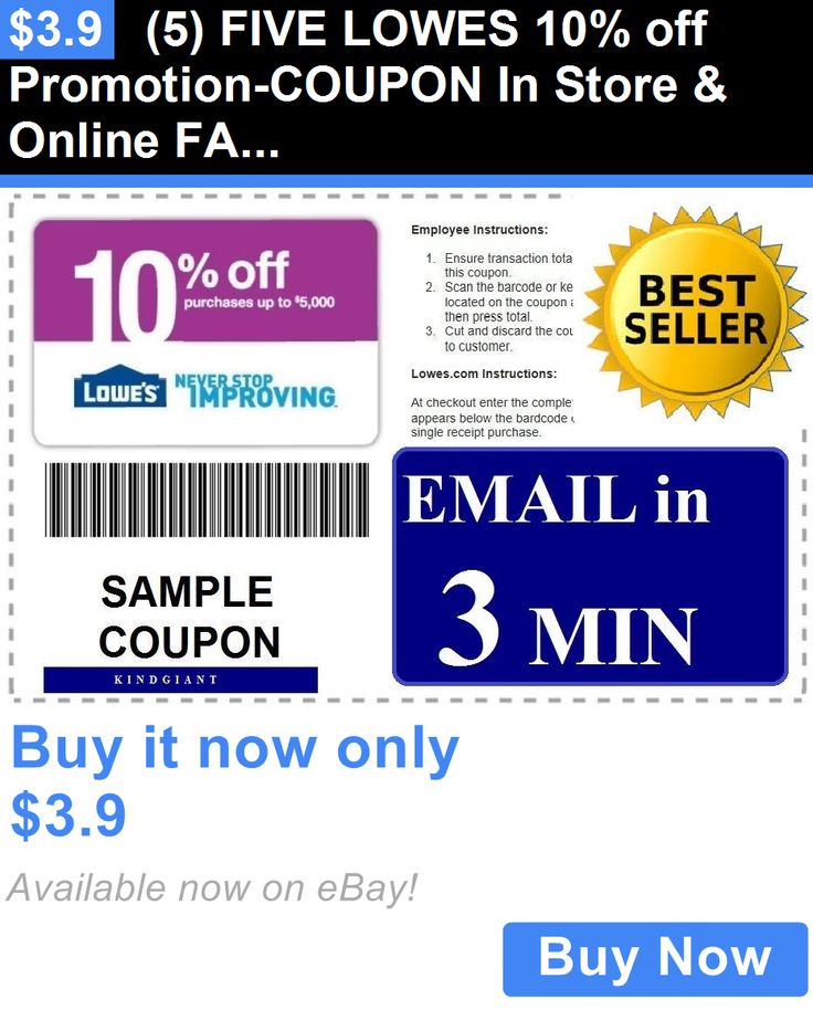 Coupons: (5) Five Lowes 10% Off Promotion-Coupon In Store And Online Fast Email - 1/15/2017 BUY IT NOW ONLY: $3.9
