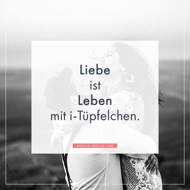 Liebe ist Leben mit i-Tüpfelchen. | Whatsapp status
