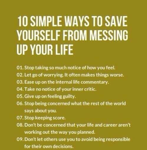 Messing Up In Quotes About Life: 10 Simple Ways To Save Yourself From Messing Up Your Life
