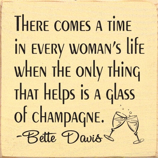 Sawdust City LLC - There comes a time in every womans life when... - Bette Davis Quote, $11.00 (http://www.sawdustcityllc.com/there-comes-a-time-in-every-womans-life-when-bette-davis-quote/)