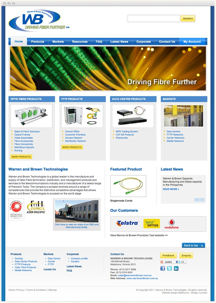 Warren and Brown Technologies is a global leader in the manufacture and supply of Optic Fibre termination, distribution, and management products and services to the telecommunications industry.