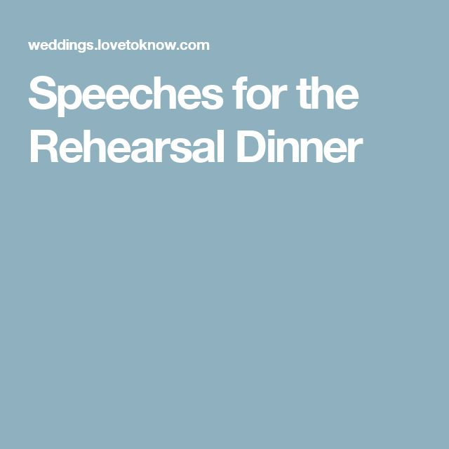 Speeches for the Rehearsal Dinner