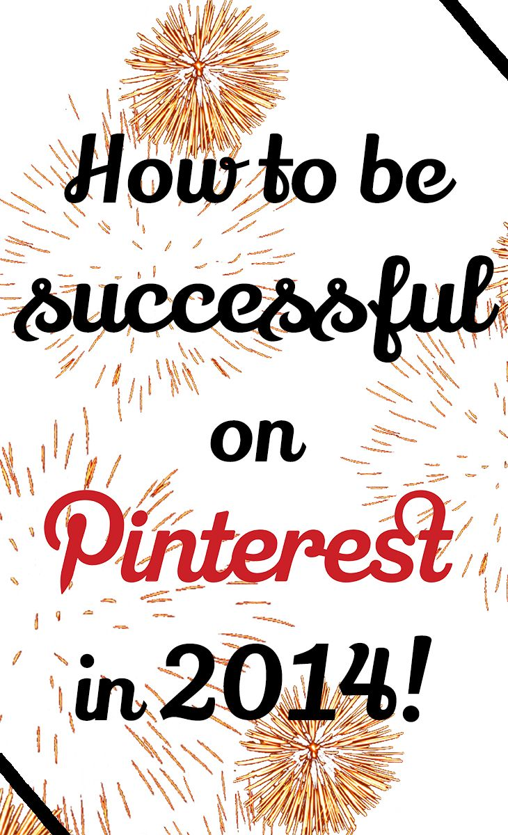 How to be successful on Pinterest in 2014   HelloSociety Blog