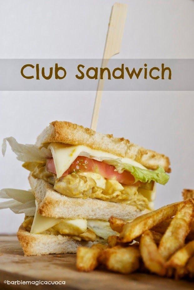 Pigrizia, club sandwich e patatine fritte | Barbie magica cuoca - blog di cucina