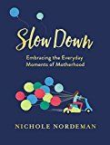 Slow Down by Nichole Nordeman (Author) #Kindle US #NewRelease #Parenting #Relationships #eBook #ad