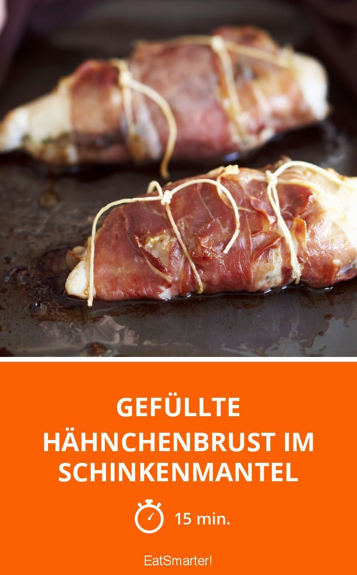 Gefüllte Hähnchenbrust im Schinkenmantel - smarter - Zeit: 15 Min. | eatsmarter.de