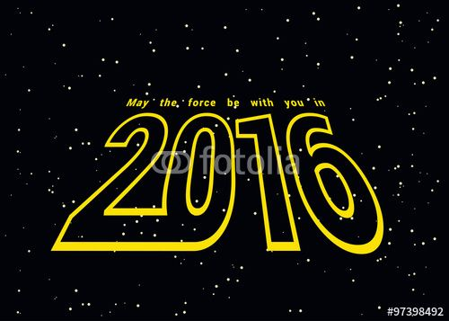 May the force be with you in 2016