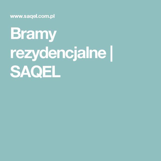 Bramy rezydencjalne   SAQEL