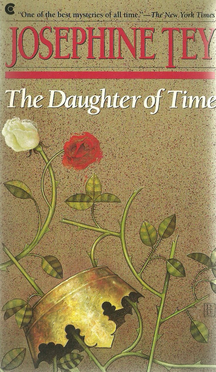 'the Daughter Of Time' By Josephine Tey