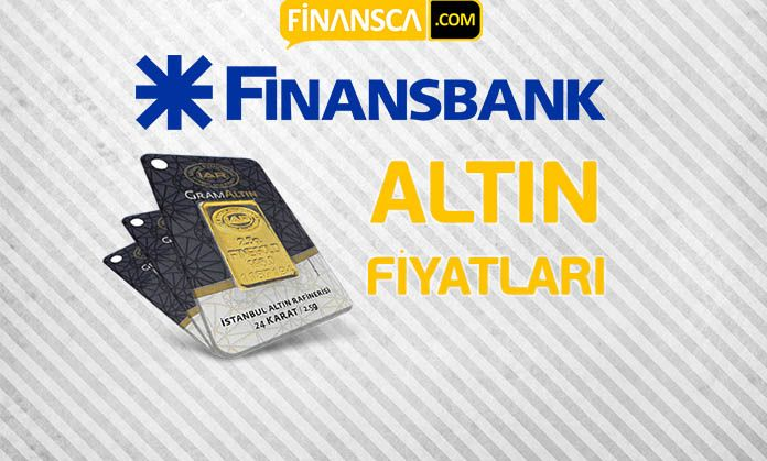 Finansbank Altın Fiyatı