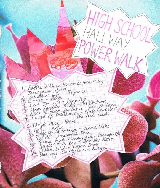 Highschool Hallway Powerwalk Mix // Rookie Magazine  Audrey: A monthly playlist that relates to the issue/school  (Valentine's Day, The Studious playlist, The Angsty Student playlist, Finals playlist, etc.)