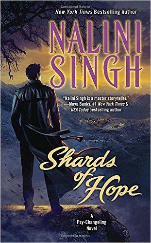 Shards of Hope: A Psy-Changeling Novel (Psy-Changeling Novel, A): Nalini Singh: 9780425264041: Amazon.com: Books
