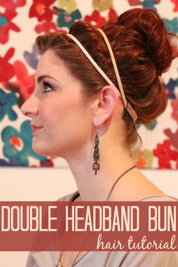 bun with double headband - Hair Tutorial