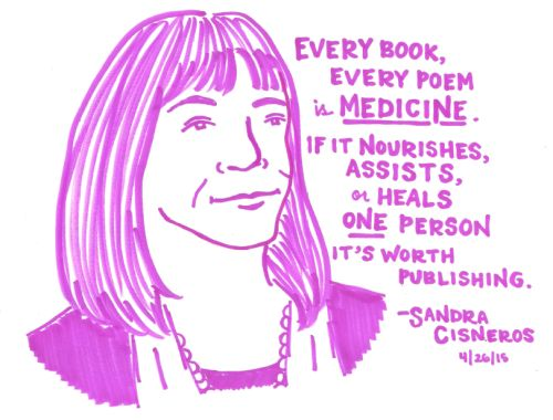 Words of wisdom from author Sandra Cisneros ('The House on Mango Street')
