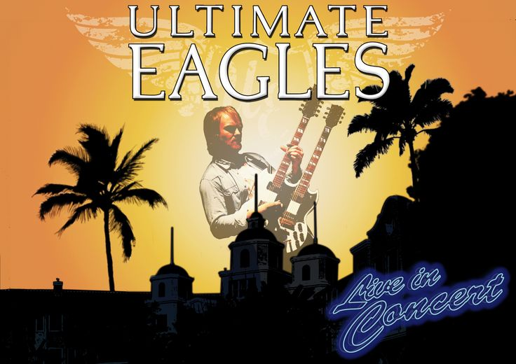 Ultimate Eagles. Wednesday 7 October. http://www.dorkinghalls.co.uk/index.cfm?articleid=10757&eventid=13407