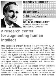 The Mother of All Demos is a name given retrospectively to Douglas Engelbart's December 9, 1968, demonstration of experimental computer technologies that are now commonplace. The live demonstration featured the introduction of the computer mouse, video conferencing, teleconferencing, hypertext, word processing, hypermedia, object addressing and dynamic file linking, bootstrapping, and a collaborative real-time editor.